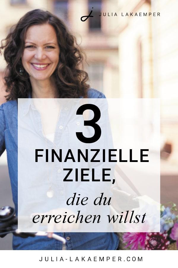 3 finanzielle Ziele, die du erreichen willst