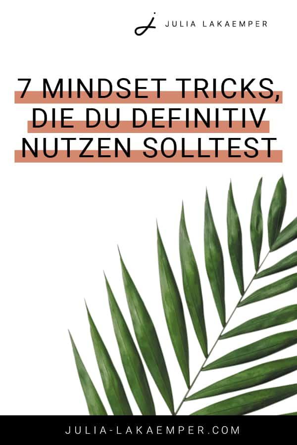 7 Mindset Tricks, die du definitiv nutzen solltest