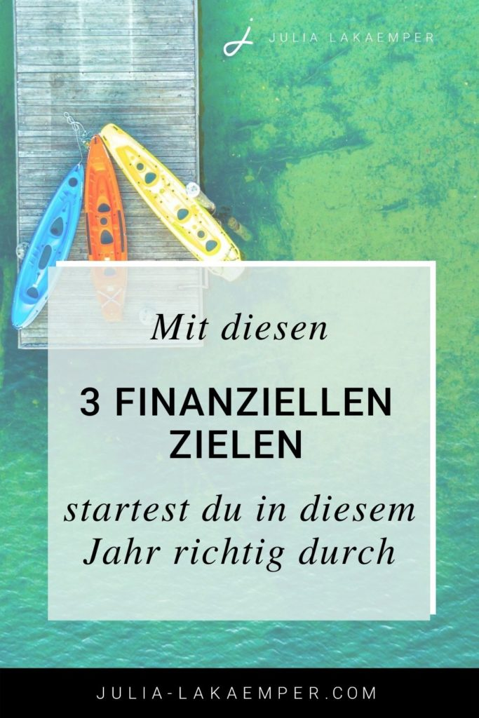 Mit diesen drei finanziellen Zielen startest du im neuen Jahr richtig durch